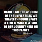 Gather All The Wisdom Of The Universe - Allen Weinstein