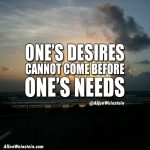 One's desires cannot come from one's needs.