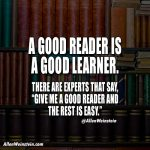 Allen Weinstein - A Good Reader Is A Good Learner