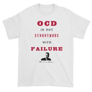 OCD Is Not Synonymous With Failure – Limited Edition Unisex T-Shirt