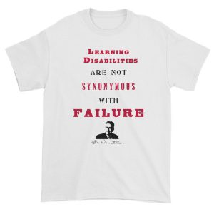 Learning Disabilities Are Not Synonymous With Failure Unisex T-shirt