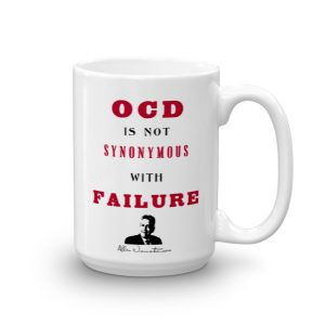 OCD Is Not Synomymous With Failure – Limited Edition 15 oz Mug