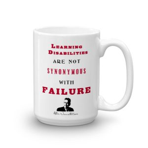 Learning Disabilities Are Not Synonymous With Failure – Limited Edition 15 oz Mug