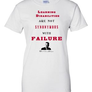 Learning Disabilities Are Not Synonymous With Failure Women's T-Shirt