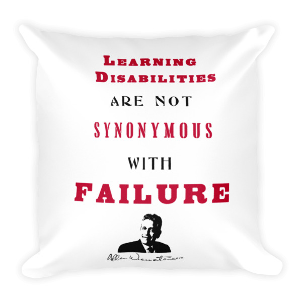 Learning Disabilities Are Not Synonymous With Failure Pillow