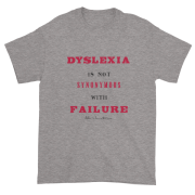 Dyslexia Is Not Synonymous With Failure (Non-Reverse Letters) – Short sleeve t-shirt