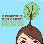 Allen Weinstein - Planting Positive Seeds