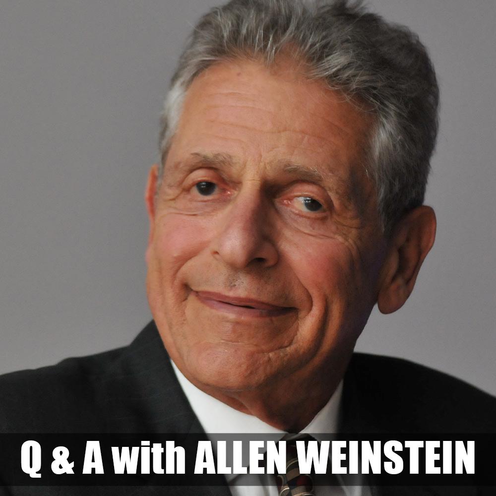 Q&A with Allen Weinstein